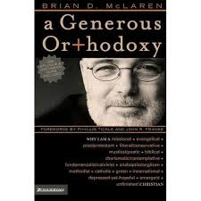 A Generous Orthodoxy